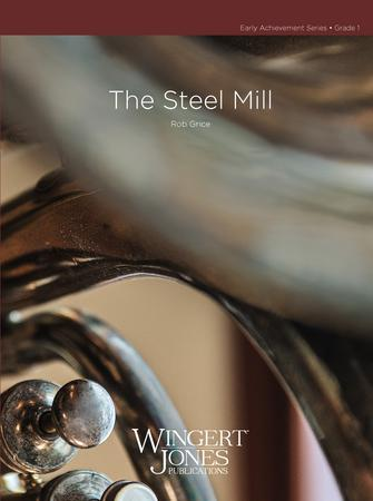 The Steel Mill